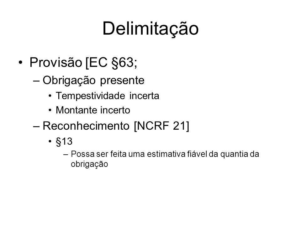 Delimitação Provisão [EC §63; Obrigação presente